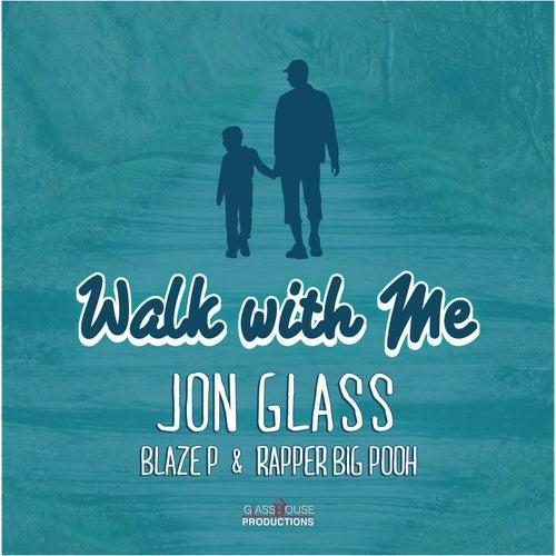 Walk With Me de Jon Glass