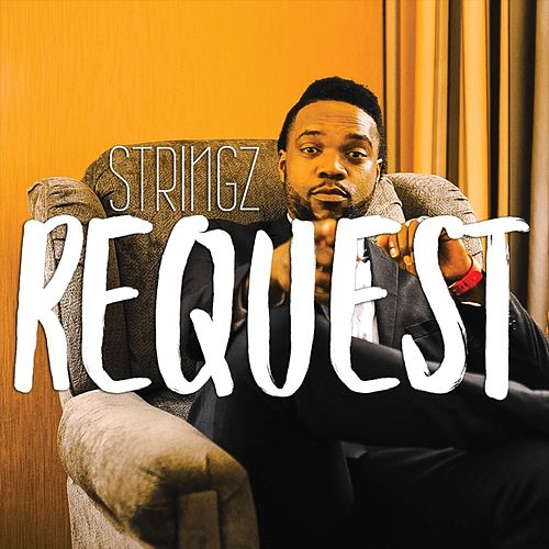 Request (feat. Pinkie) by Stringz
