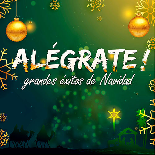 Alégrate! Grandes Éxitos de Navidad de Various Artists