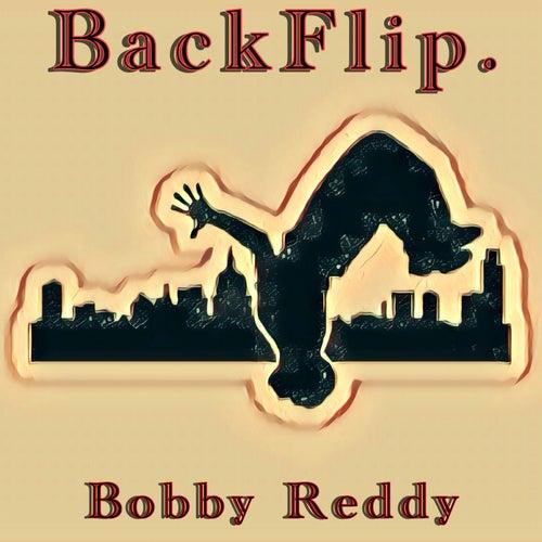 BackFlip by Bobby Reddy