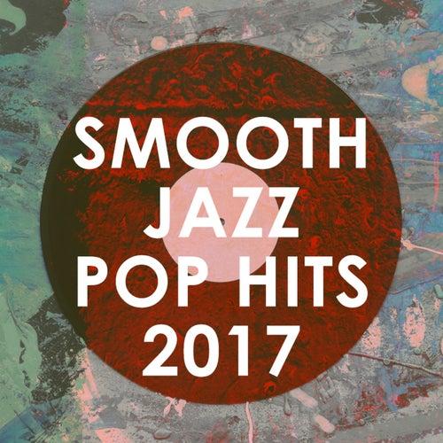 Smooth Jazz Pop Hits 2017 de Smooth Jazz Allstars