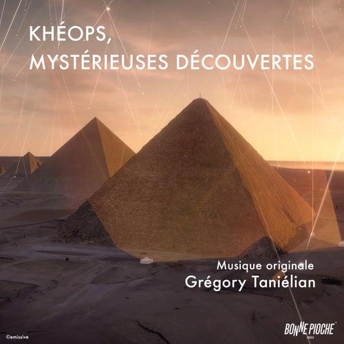 Khéops, mystérieuses découvertes (Bande originale du film) by Grégory Taniélian