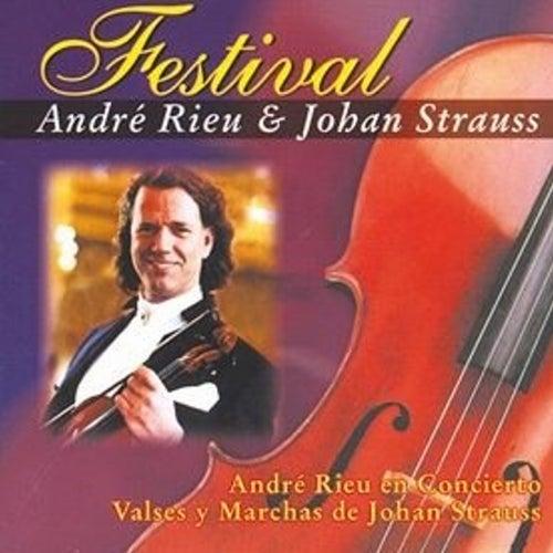 Andre Rieu & His Johan Strauss Orchestra: Festival de André Rieu