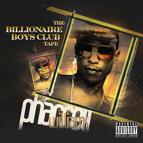 The Billionaire Boys Club Tape by Pharrell Williams