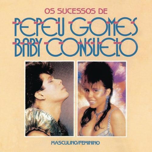 Masculino e Feminino - Os Sucessos de Pepeu Gomes e Baby Consuelo de Pepeu Gomes