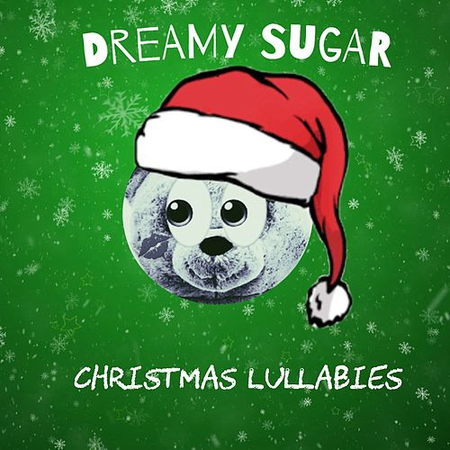 Christmas Lullabies de Dreamy Sugar