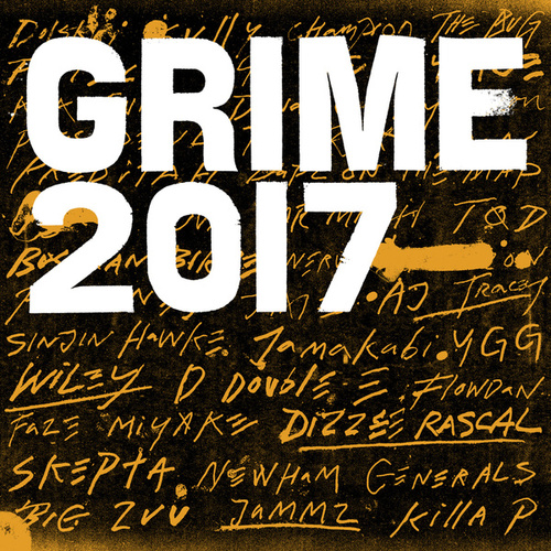 Grime 2017 by Various Artists