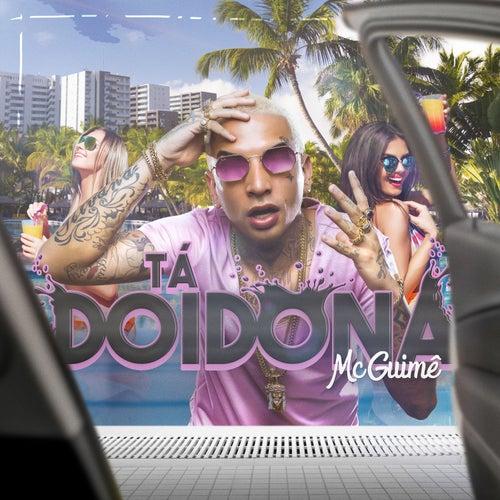 Tá doidona by MC Guimê