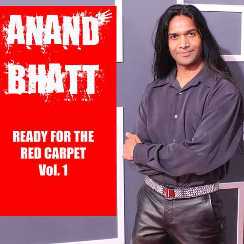Ready for the Red Carpet, Vol. 1 von Anand Bhatt