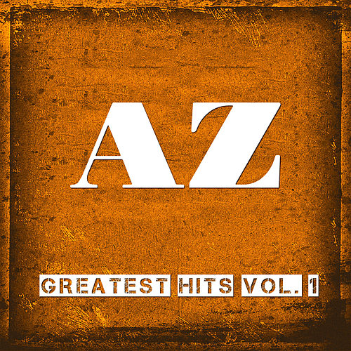 Greatest Hits, Vol.1 by AZ