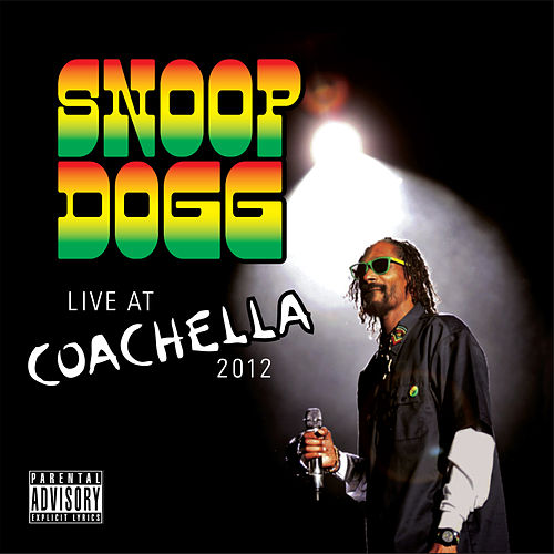 Live At Coachella (2012) de Snoop Dogg