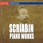Scriabin: Piano Works by Various Artists