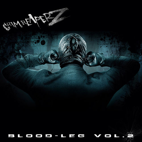 Blood Leg Vol. 2 by Grim Reaperz