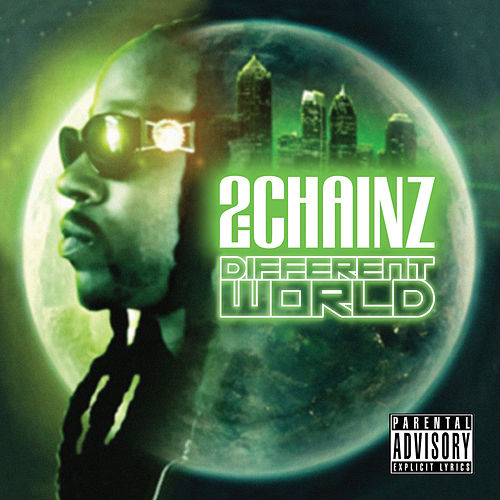 Different World de 2 Chainz