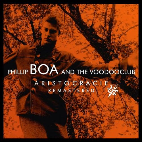 Aristocracie (Remastered) von Phillip Boa & The Voodoo Club