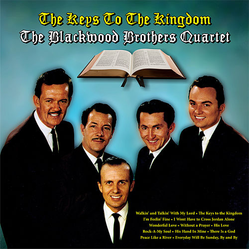 The Keys To The Kingdom von Blackwood Brothers Quartet