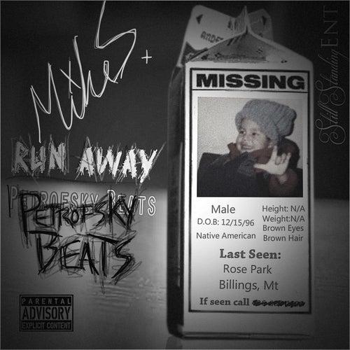 Run Away von Mike S