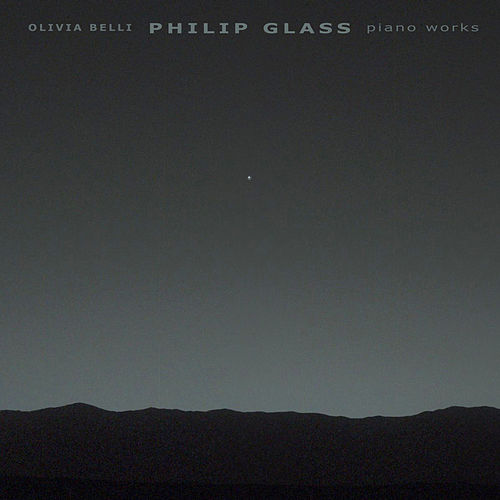 Philip Glass: Piano Works di Olivia Belli