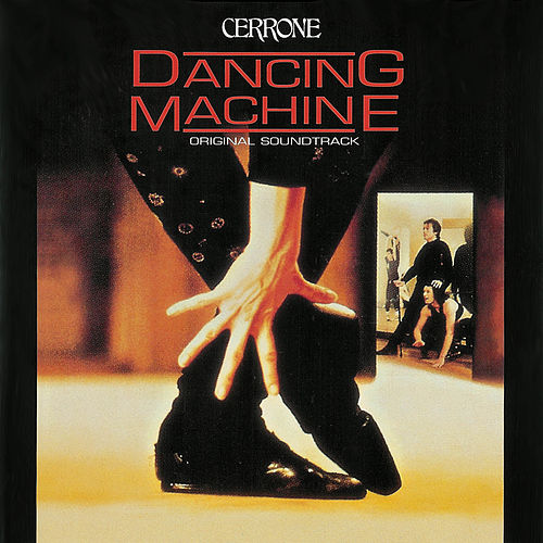 Dancing Machine (Original Soundtrack) de Cerrone