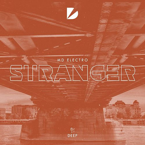 Stranger von MD Electro
