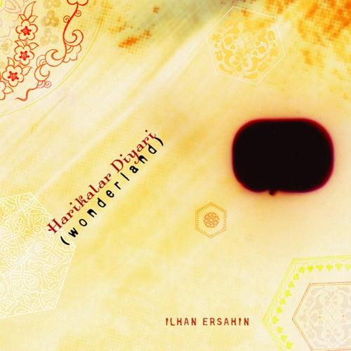 Wonderland de Ilhan Ersahin