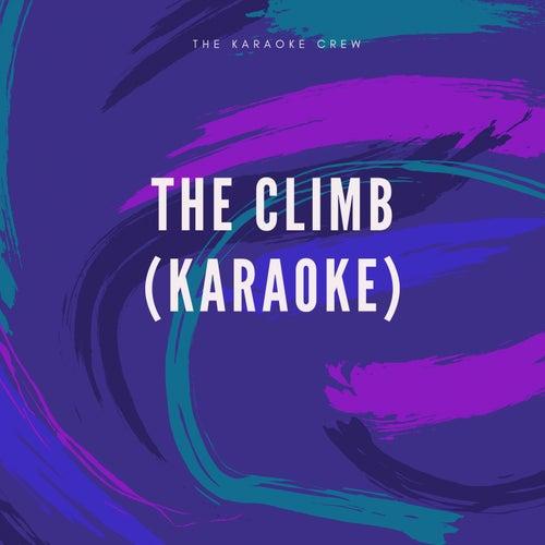 The Climb (Karaoke) de Hit Karaoke Music