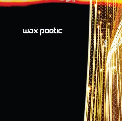 Wax Poetic de Wax Poetic