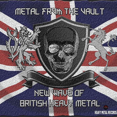 Metal From The Vault - New Wave Of British Heavy Metal de Various Artists