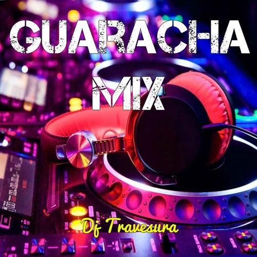 Guaracha Mix: Bienvenido a la Fiesta (Deluxe Edition) de DJ Travesura