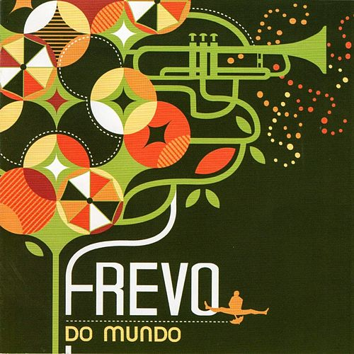 Frevo do Mundo de Various Artists