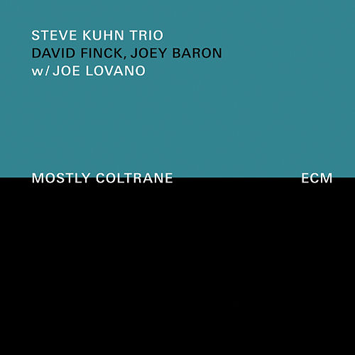 Mostly Coltrane by Steve Kuhn