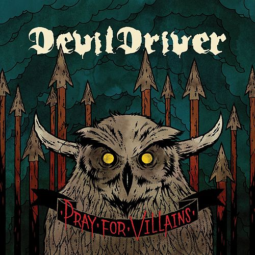 Pray For Villains [Special Edition] de DevilDriver