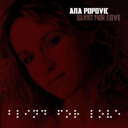 Blind for Love de Ana Popovic