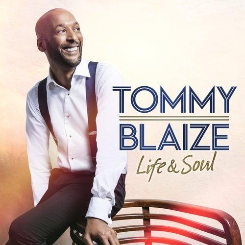 Life & Soul de Tommy Blaize