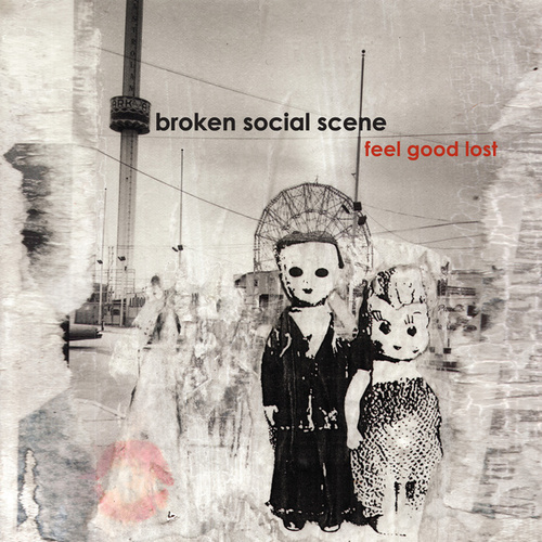 Feel Good Lost von Broken Social Scene