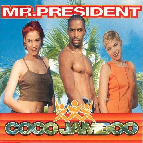 Coco Jamboo von Mr. President