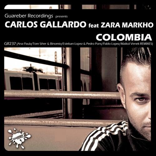 Colombia Remixes (feat. Zara Markho) de Carlos Gallardo
