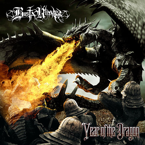Year of The Dragon von Busta Rhymes