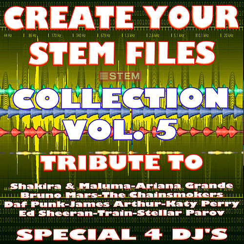 Create Your Stem Files Collection Vol 5 ( Special Instrumental tracks with separate sounds & Remix Versions) [Tribute To Ed Sheeran-Daf Punk-The Chainsmokers Etc..] de Express Groove