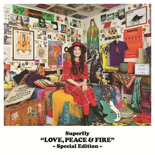 Love, Peace & Fire (Special Edition) by Superfly