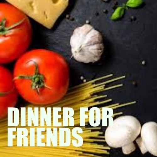 Dinner For Friends de Various Artists