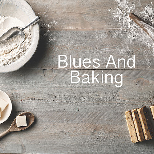 Blues And Baking de Various Artists