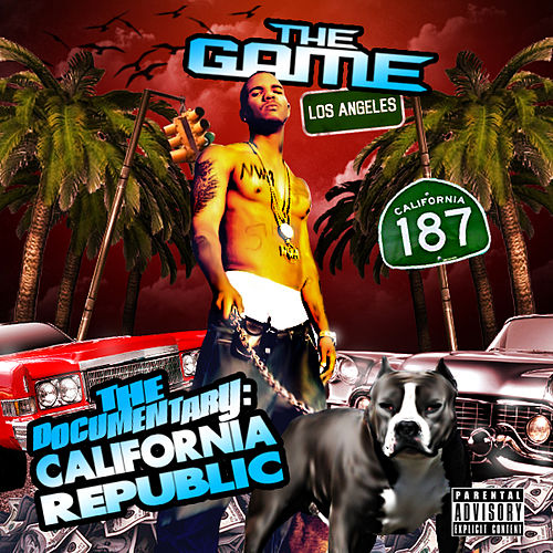 The Documentary : California Republic by The Game
