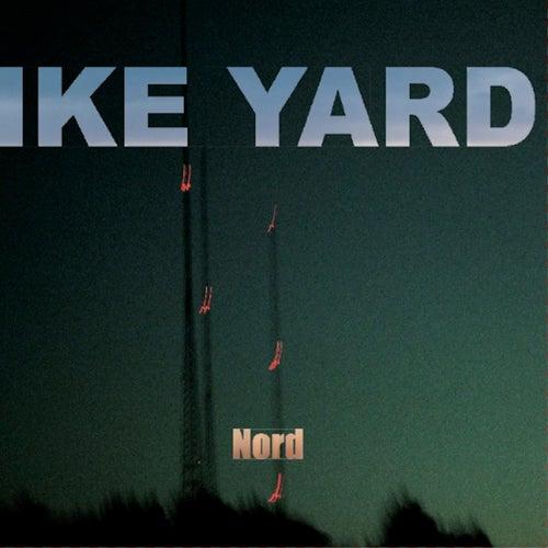 Nord von Ike Yard