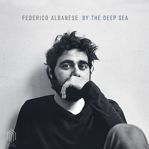 By the Deep Sea by Federico Albanese