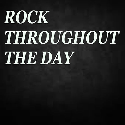 Rock Throughout The Day de Various Artists
