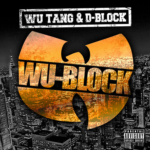 Wu-Block by D-Block