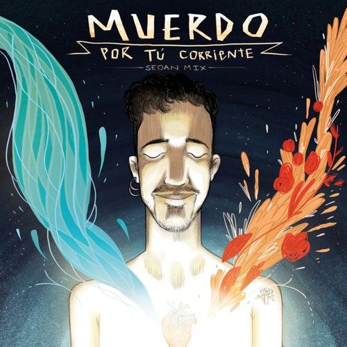 Por tú corriente (Seoan Mix) de Muerdo