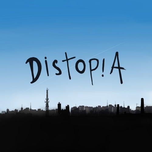 Distopia by Distopia