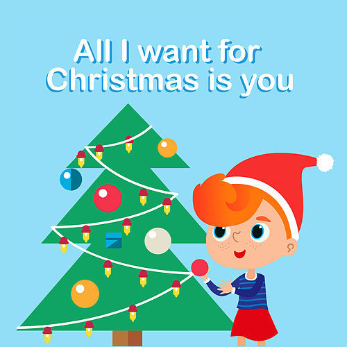 All I Want for Chistmas Is You by Kinderliedjes Om Mee Te Zingen